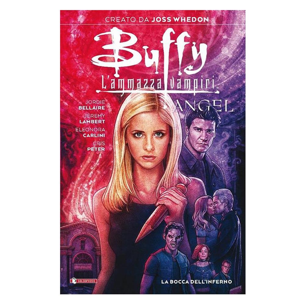 Buffy l'ammazzavampiri / Angel – La Bocca dell'Inferno