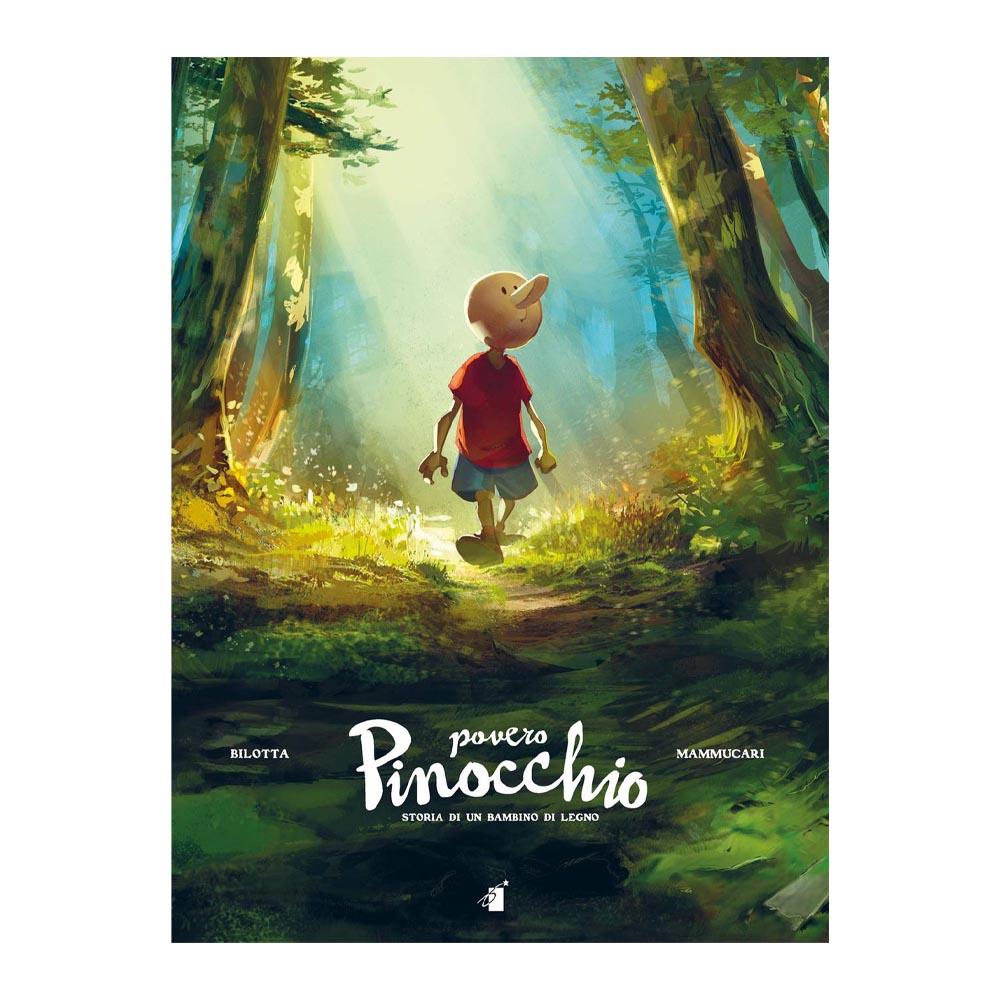 Povero Pinocchio - Storia di un bambino di legno - Star Days 2021 (preorder)