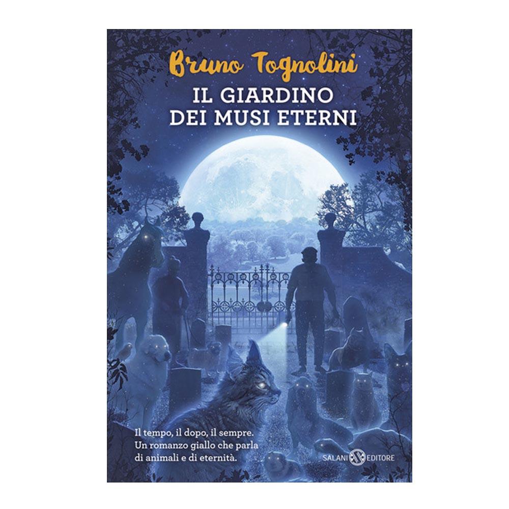 Bruno Tognolini - Il Giardino dei Musi Eterni
