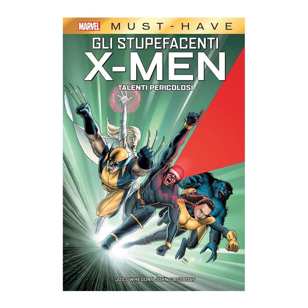 Gli stupefacenti X-Men: Talenti pericolosi (Marvel Must-Have)
