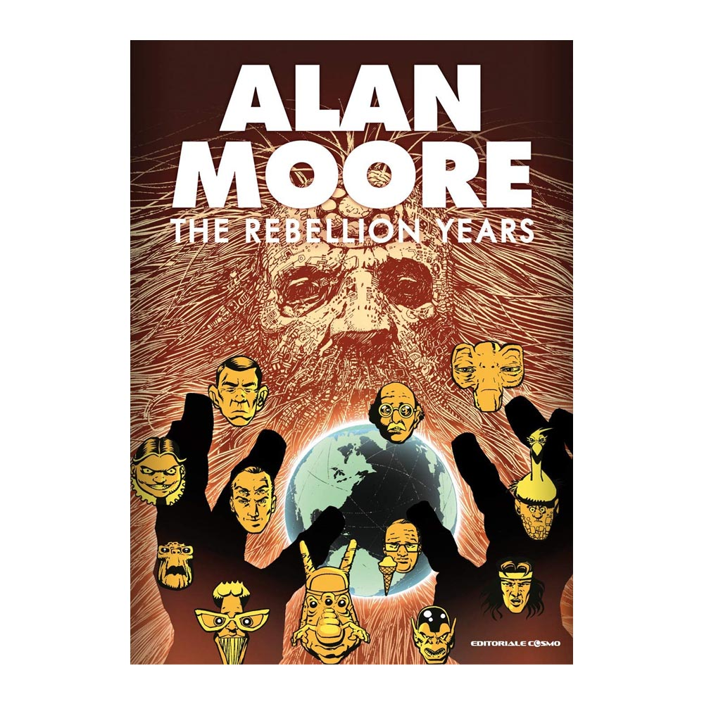 Alan Moore - The rebellion years